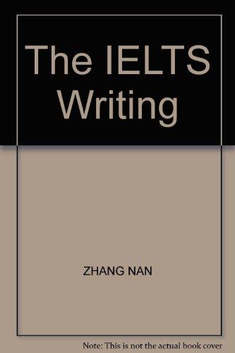 9787810386760: The IELTS Writing