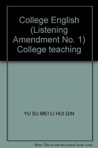 College English (Listening Amendment No. 1) College teaching(Chinese Edition): YU SU MEI LI HUI QIN
