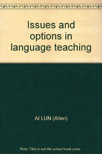 Issues and options in language teaching: AI LUN (Allen)
