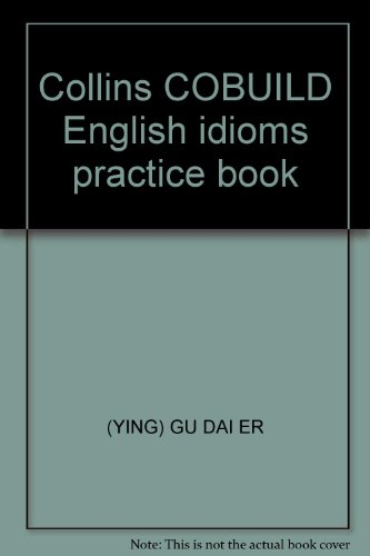 9787810469548: Collins COBUILD English idioms practice book