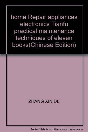 home Repair appliances electronics Tianfu practical maintenance techniques of eleven books(Chinese ...