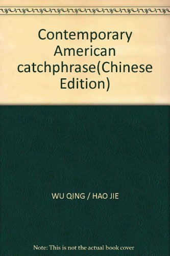 Genuine] contemporary American buzzwords(Chinese Edition): WU QING . HAO JIE BIAN ZHU