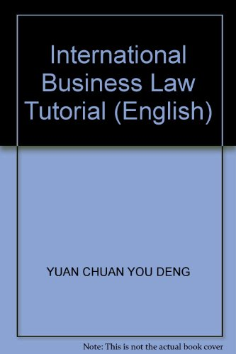 9787810802406: International Business Law Tutorial (English)