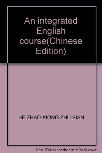 9787810957472: An integrated English course