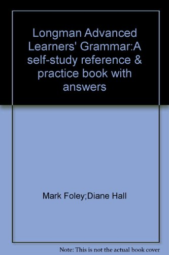 9787810957540: Longman Advanced Learners' Grammar:A self-study reference & practice book with answers