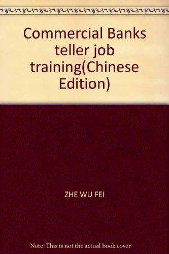 9787810987653: Commercial Banks teller job training(Chinese Edition)
