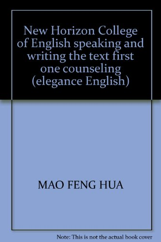 New Horizon College of English speaking and writing the text first one counseling (elegance English...