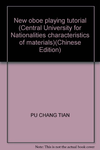 9787811089356: New oboe playing tutorial (Central University for Nationalities characteristics of materials)(Chinese Edition)