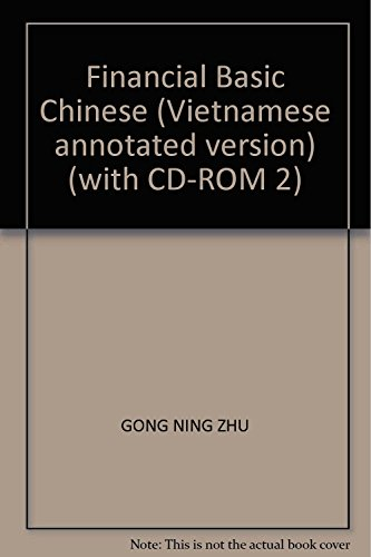 9787811128642: Financial Basic Chinese (Vietnamese annotated version) (with CD-ROM 2)