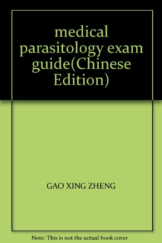 9787811163322: medical parasitology exam guide(Chinese Edition)
