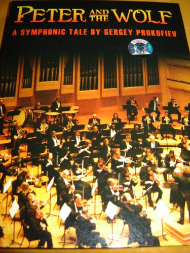 9787880062908: Peter And The Wolf – A Symphonic Tale by Sergey Prokofiev