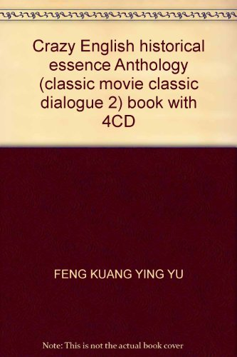 Crazy English historical essence Anthology (classic movie classic dialogue 2) book with 4CD: FENG ...