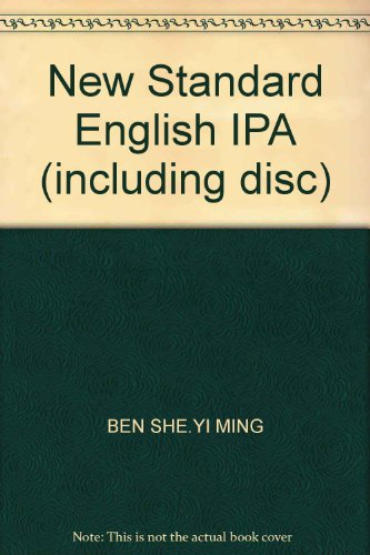 New Standard English IPA (including disc)(Chinese Edition): BEN SHE.YI MING