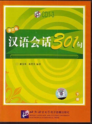 Conversational Chinese 301 (3rd ed.), Vol. 2: Lai Siping, Kang
