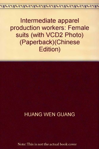 9787887092397: Intermediate apparel production workers: Female suits (with VCD2 Photo) (Paperback)