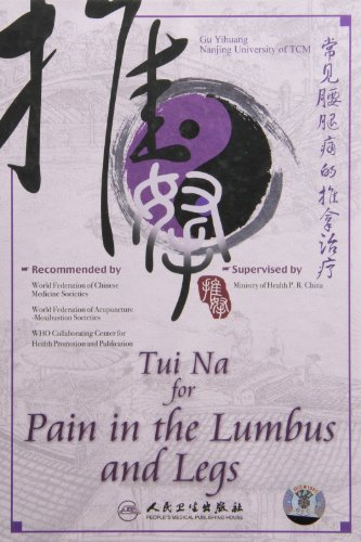 Tui Na for Pain in the Lumbus and Legs: Gu Yihuang