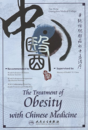 The Treatment of Obesity with Chinese Medicine: Yao Hong