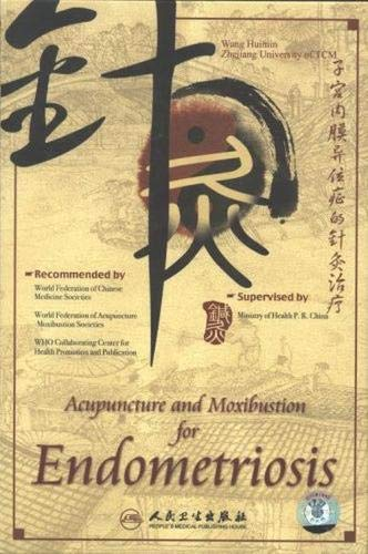Acupuncture and Moxibustion for Endometriosis (Mixed media product): Huimin Wang