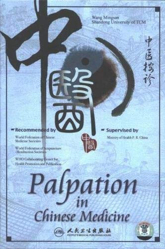 Palpation in Chinese Medicine: Mingsan Wang