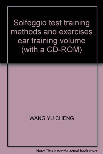 9787888950986: Solfeggio test training methods and exercises ear training volume (with a CD-ROM)