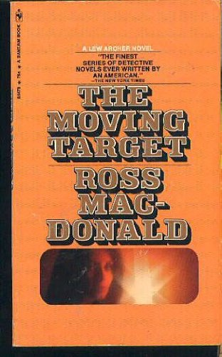 9787890100386: The Moving Target (Lew Archer Novels) (Bantam Mystery, S5473)