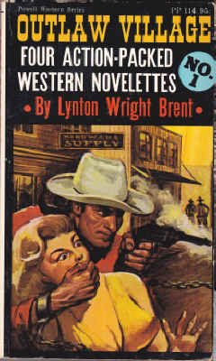 9787890100515: Outlaw Village: 4 Action-packed Western Novelettes (Powell Western Series, PP114)