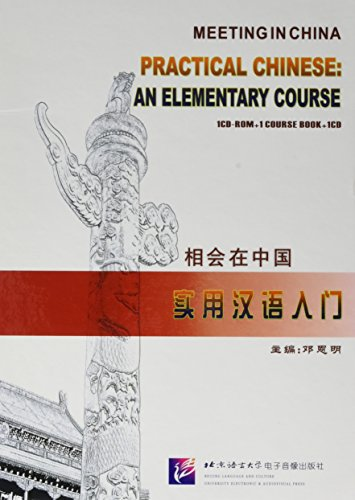 9787900689153: Meeting in China - Practical Chinese: An Elementary Course [CD-Rom + MP3-CD + Kursbuch]