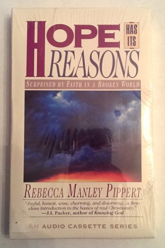 Hope Has Its Reasons; Surprised By Faith in a Broken World (7900730494) by REBECCA MANLEY PIPPERT