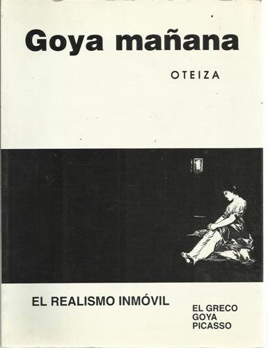 9787992276804: Goya mañana (Oteiza)