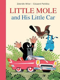 9788000024332: Little Mole and His Little Car