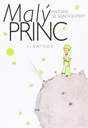 Maly princ (Hardback): Antoine de Saint-Exupery