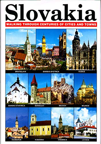 9788007011342: Slovakia: Walking Through Centuries of Cities and Towns