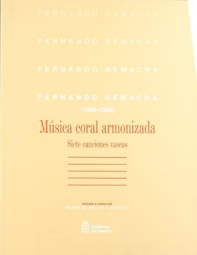 9788012160455: Fernando Remacha. Siete Canciones Vascas (1898-1984) Musica Coral Armonizada