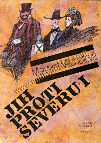 Jih Proti Severu--II (Gone With the Wind-Vol: Margaret Mitchell