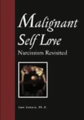 Malignant Self-Love Narcissism Revisited