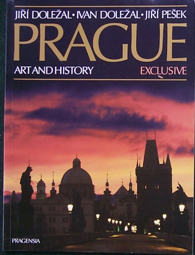 Prague: Art and History, Exclusive [English]