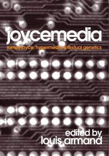 9788023922660: Joycemedia: James Joyce, Hypermedia, and Textual Genetics