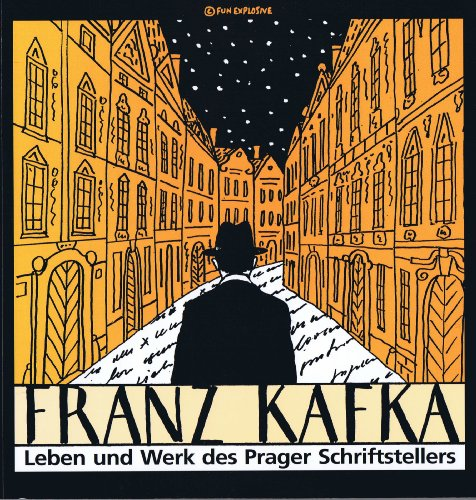 Franz Kafka The Life and Work of