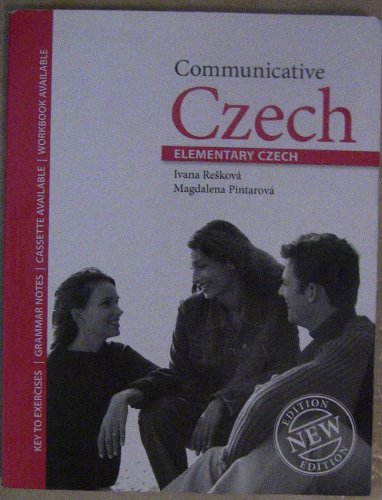 Communicative Czech: With Czech-English Vocabulary: Elementary: I. Reskova