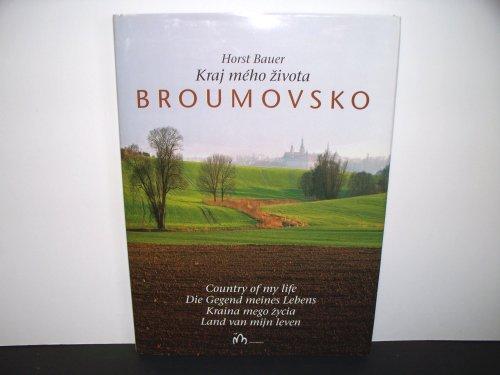 Kraj Meho Zivota Broumovsko: HORST BAUER
