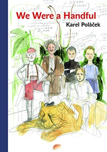 We Were a Handful: Polacek, Karel