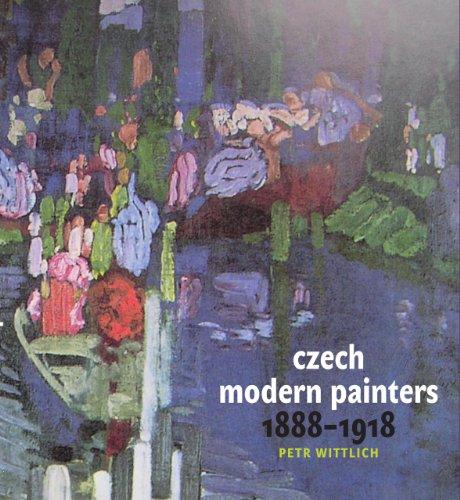 9788024620725: Czech Modern Painters: 1888-1918