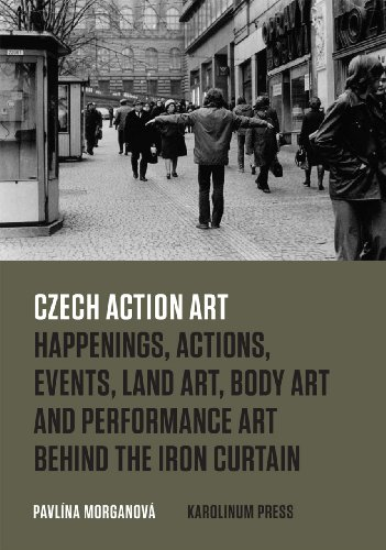9788024623177: Czech Action Art: Happenings, Actions, Events, Land Art, Body Art and Performance Art Behind the Iron Curtain