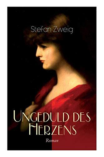 9788026858096: Ungeduld des Herzens. Roman: Der einzige beendete Roman des Autors Stefan Zweig