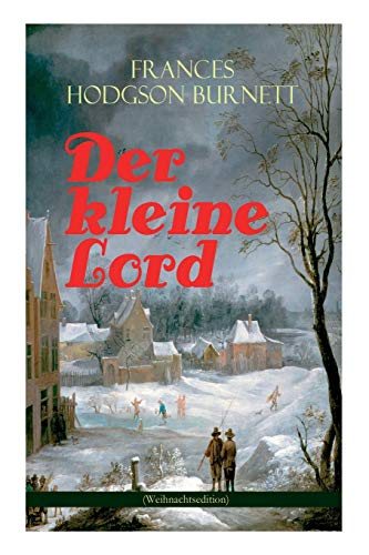 9788026858485: Der kleine Lord (Weihnachtsedition): Der beliebte Kinderbuch-Klassiker