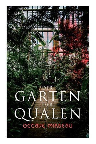 Der Garten der Qualen: Octave Mirbeau