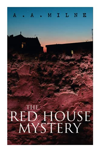 9788026891901: THE Red House Mystery: A Locked-Room Murder Mystery