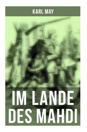 Im Lande des Mahdi: May, Karl