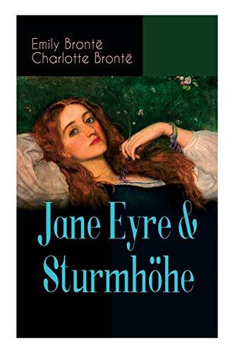 Jane Eyre & Sturmh�he (Vollst�ndige deutsche Ausgaben): Bront�, Emily, Bront�,