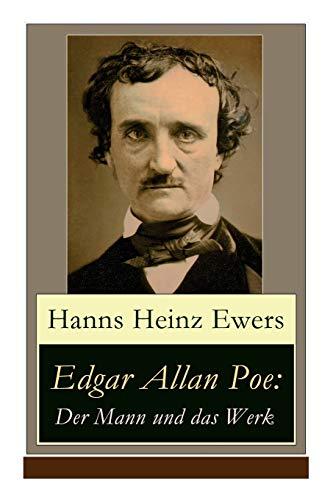9788027316014: Edgar Allan Poe: Der Mann und das Werk: Illustrierte Biografie